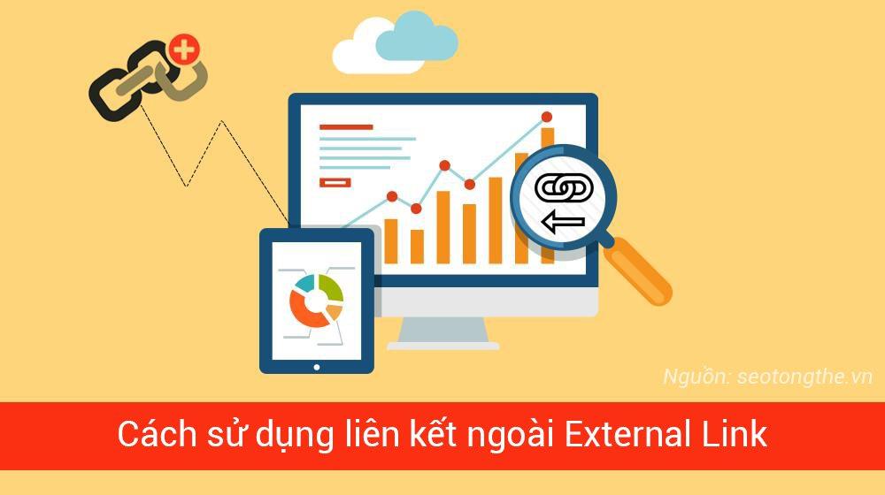 Liên kết ngoài External Link là gì - Cách sử dụng và tránh hình phạt từ Google
