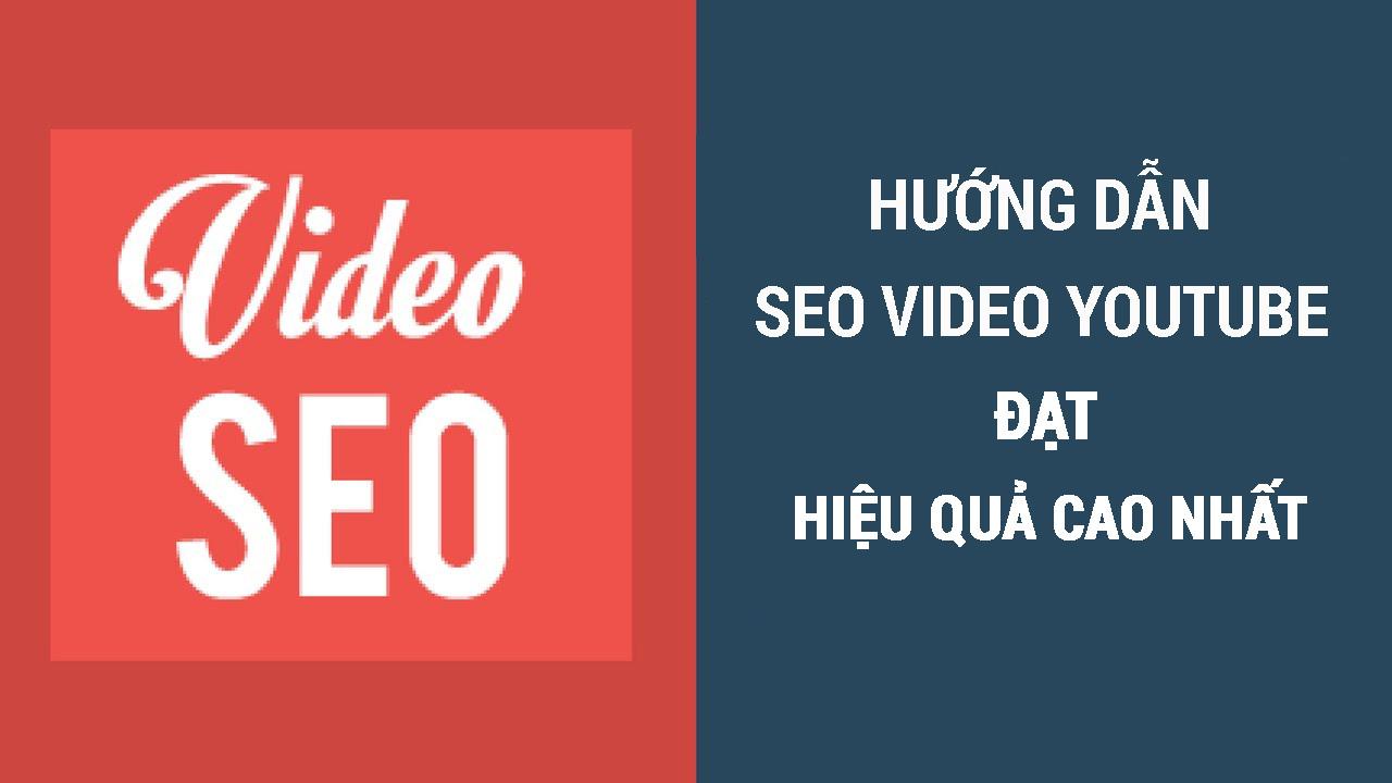 6 thiết lập SEO cơ bản cho kênh Youtube hiệu quả