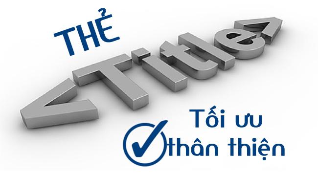 Thẻ Title là gì? Hướng dẫn tối ưu title tăng tỷ lệ chuyển đổi cho website
